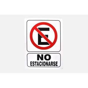 SEÑALAMIENTO DE NO ESTACIONARSE 30 X 40
